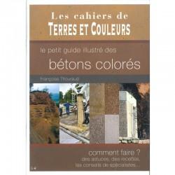 """LIVRE """"LE PETIT GUIDE ILUSTRE DES BETONS COLORES"""""""